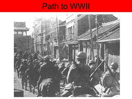 Path to WWII. Hitler's Ambitions and Appeasement 1. Lebensraum: Hitler believed his nation needed living space (expansion) –Wanted land to the east (and.