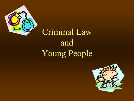 Criminal Law and Young People
