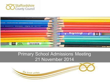 Primary School Admissions Meeting 21 November 2014.