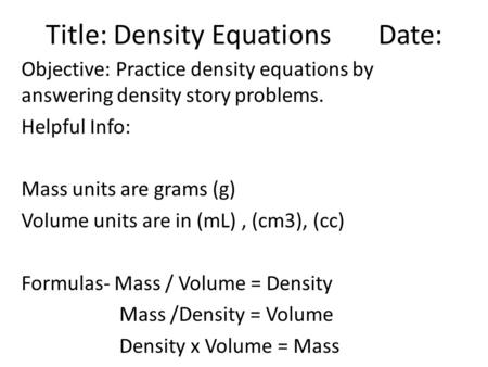 Title: Density Equations Date: