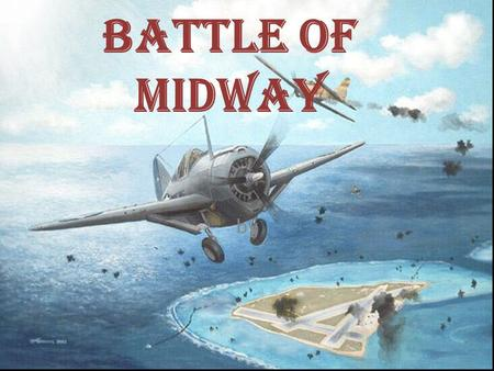 Battle of Midway by.
