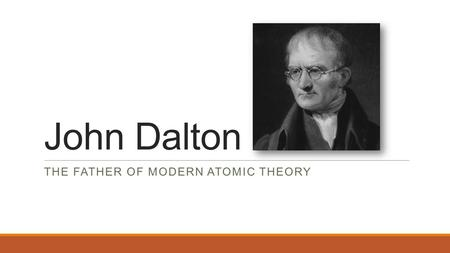 John Dalton and His Work