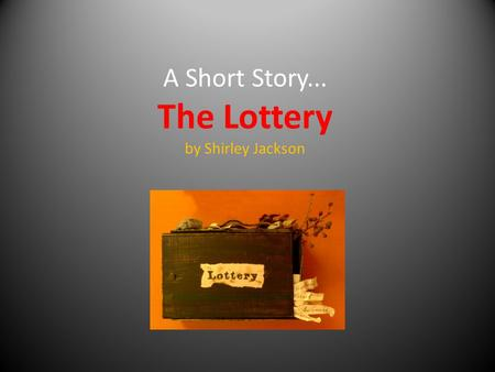 the irony in the lottery Satire/irony in 'the lottery' by shirley jackson satire/irony in 'the lottery': the lucky ticket the use of satire/irony within literature establishes.
