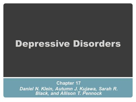 Depressive Disorders Chapter 17