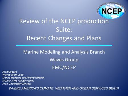 Review of the NCEP production Suite: Recent Changes and Plans