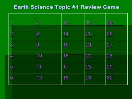 Earth Science Topic #1 Review Game