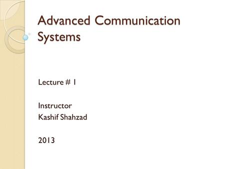 Advanced Communication Systems