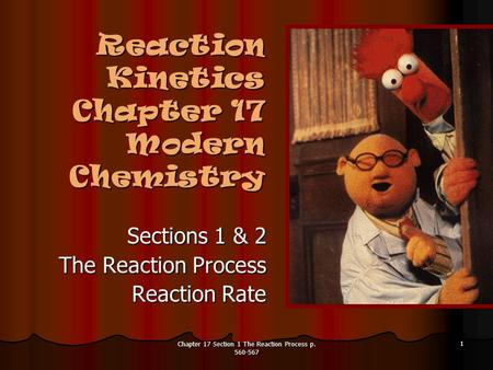 Reaction Kinetics Chapter 17 Modern Chemistry