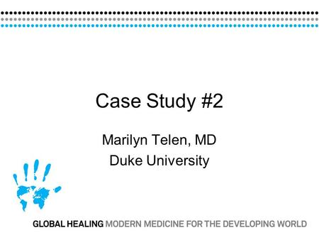 Marilyn Telen, MD Duke University
