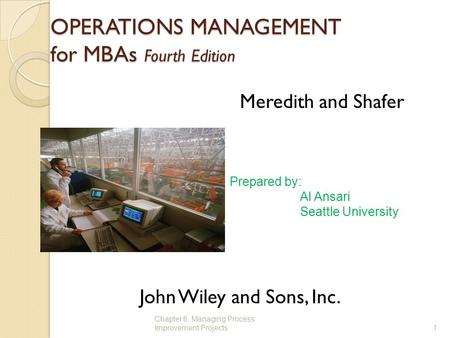 OPERATIONS MANAGEMENT for MBAs Fourth Edition