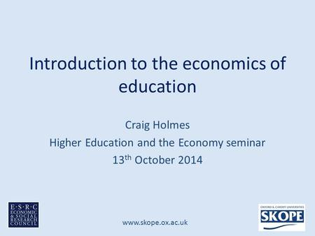 Introduction to the economics of education
