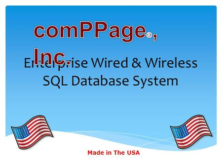 Enterprise Wired & Wireless SQL Database System Made in The USA.