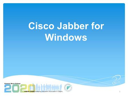 Cisco Jabber for Windows 1. A software application for your computer that integrates with your phones and lets you access presence, instant messaging.