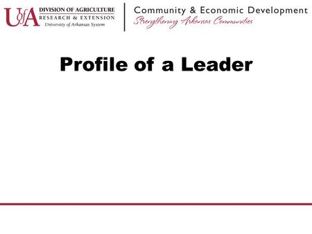 Profile of a Leader.