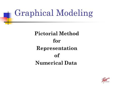Graphical Modeling Pictorial Method for Representation of Numerical Data.