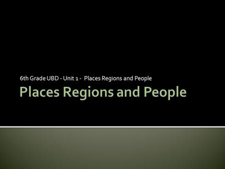 Places Regions and People