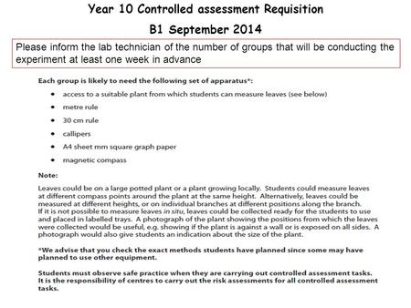 Year 10 Controlled assessment Requisition
