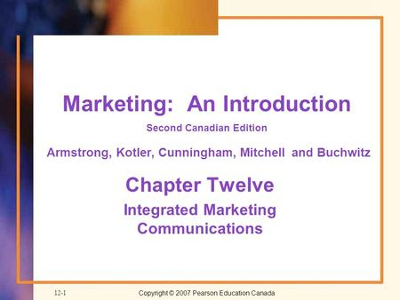 Chapter Twelve Integrated Marketing Communications