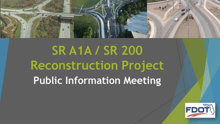 SR A1A / SR 200 Reconstruction Project