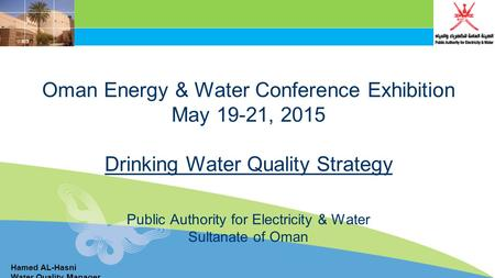Oman Energy & Water Conference Exhibition May 19-21, 2015