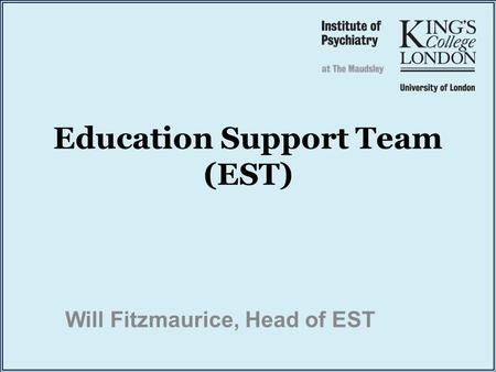 Education Support Team (EST)