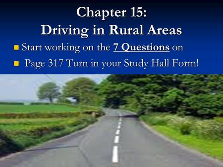 Chapter 15: Driving in Rural Areas