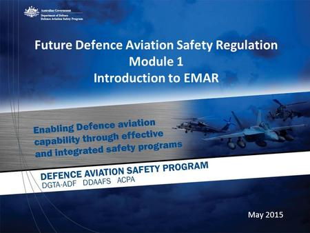 Future Defence Aviation Safety Regulation Module 1 Introduction to EMAR May 2015.