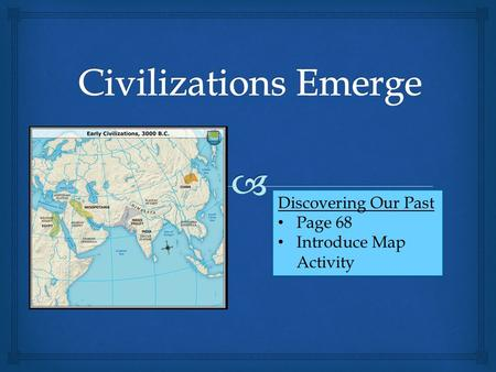 Civilizations Emerge Discovering Our Past Page 68