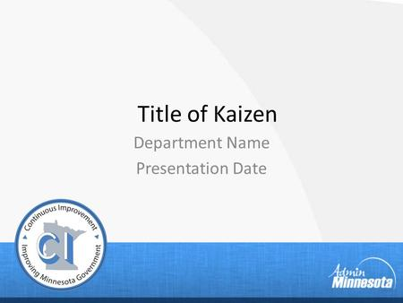 Department Name Presentation Date
