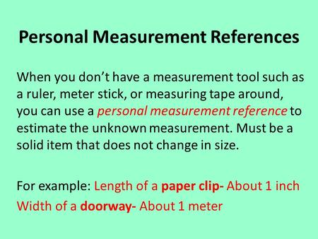 Personal Measurement References