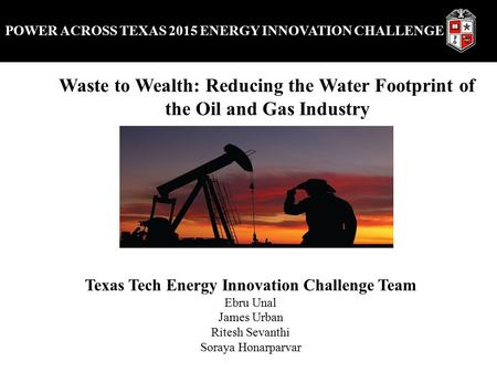 POWER ACROSS TEXAS 2015 ENERGY INNOVATION CHALLENGE