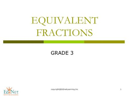 EQUIVALENT FRACTIONS GRADE 3.