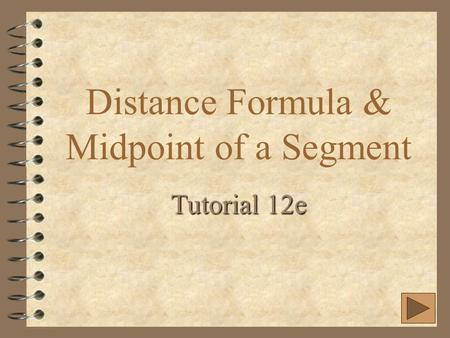 Distance Formula & Midpoint of a Segment
