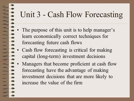 Unit 3 - Cash Flow Forecasting