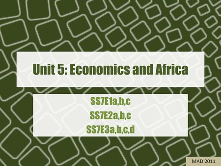 Unit 5: Economics and Africa