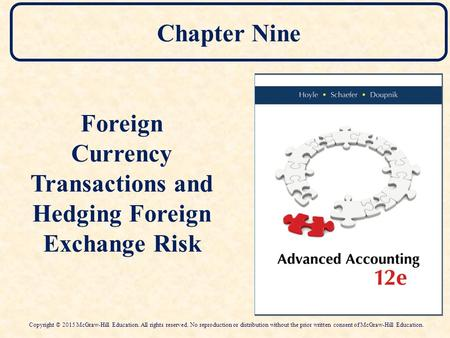 Foreign Currency Transactions and Hedging Foreign Exchange Risk