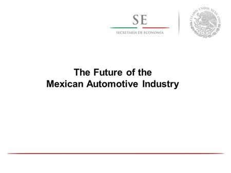 Mexican Automotive Industry