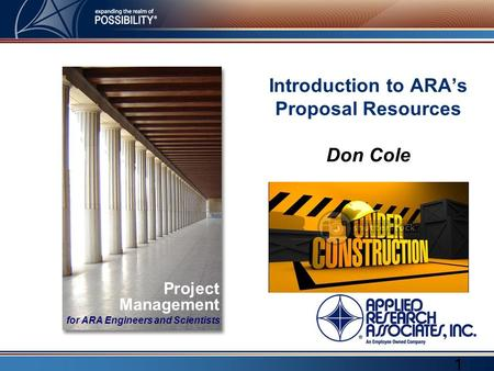 Introduction to ARA's Proposal Resources Don Cole