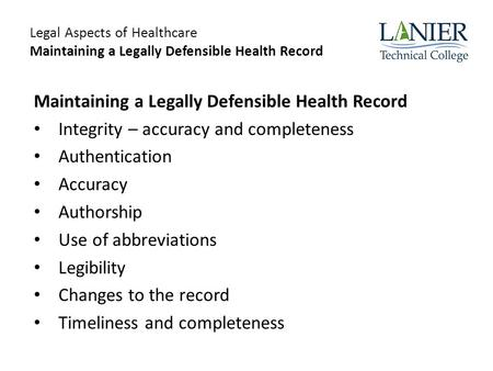 Maintaining a Legally Defensible Health Record