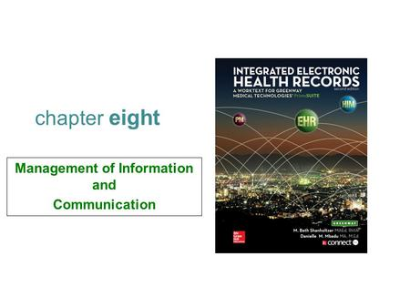 Management of Information and Communication chapter eight.