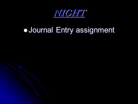 NIGHT Journal Entry assignment Journal Entry assignment.