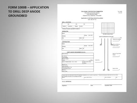FORM 1000B – APPLICATION TO DRILL DEEP ANODE GROUNDBED.