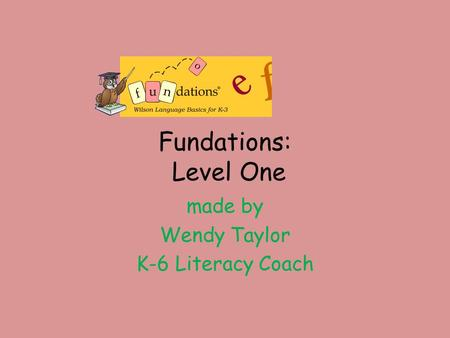made by Wendy Taylor K-6 Literacy Coach