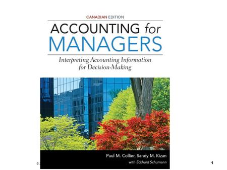 © 2013 John Wiley & Sons, Ltd, Accounting for Managers, 1Ce, Ch 13 1.