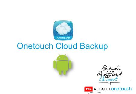 Onetouch Cloud Backup.