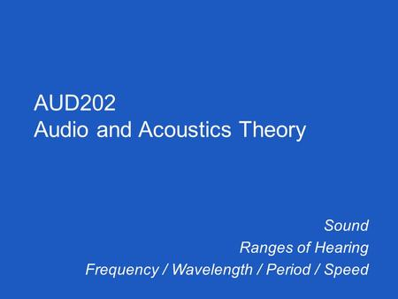 Audio and Acoustics Theory