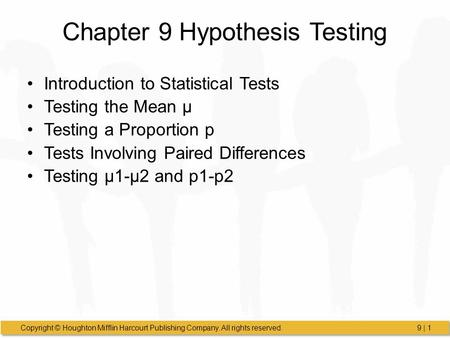 Chapter 9 Hypothesis Testing