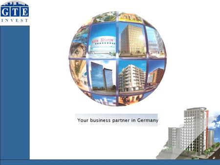 I N V E S T I N V E S T Your business partner in Germany.