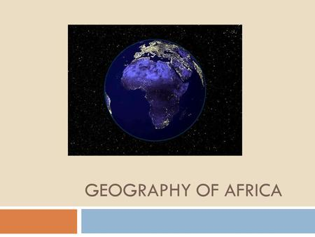 Geography of Africa.