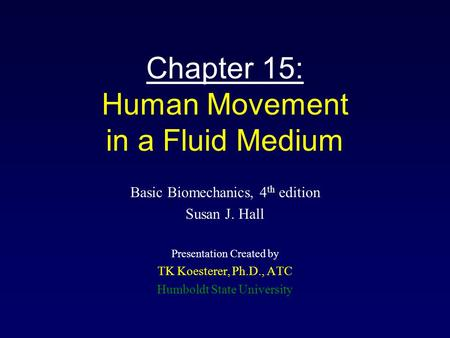 Chapter 15: Human Movement in a Fluid Medium